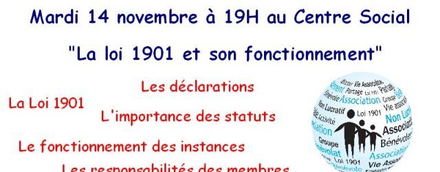 Le Centre Social organise mardi 14 novembre à 19 heures dans ses locaux, une soirée d'information sur «La Loi 1901 et son fonctionnement». L'objectif de cette soirée est de se […]